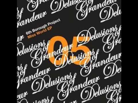 6th Borough Project | Miss World (Ooft! Remix)