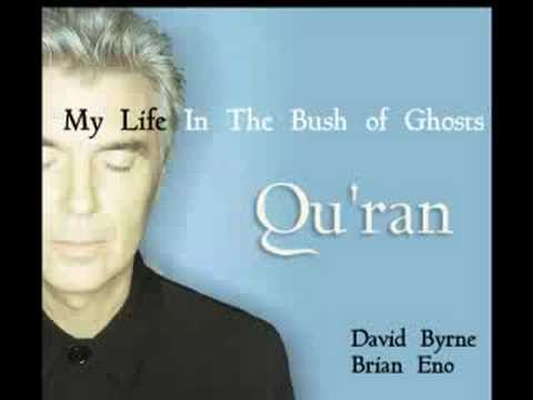 David Byrne & Brian Eno | Qu'ran