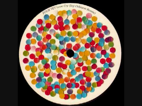 Four Tet | Love Cry (Joy Orbison RMX)