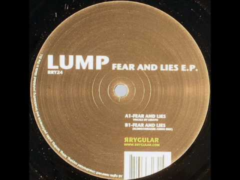 Lump | Fear and Lies