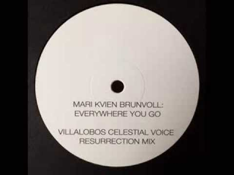 Mari Kvien Brunvoll | Everywhere You Go – Villalobos Mix