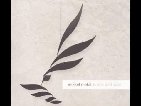 Mikkel Metal   Dromos