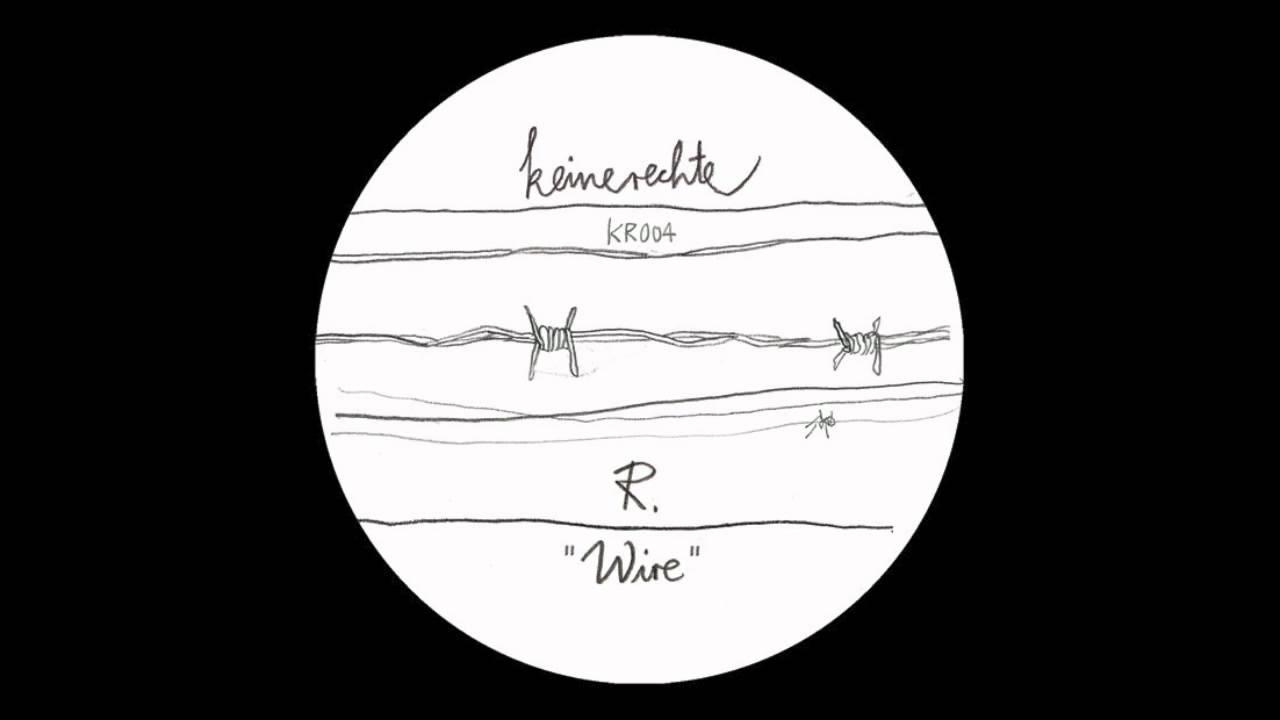 R. | Wire