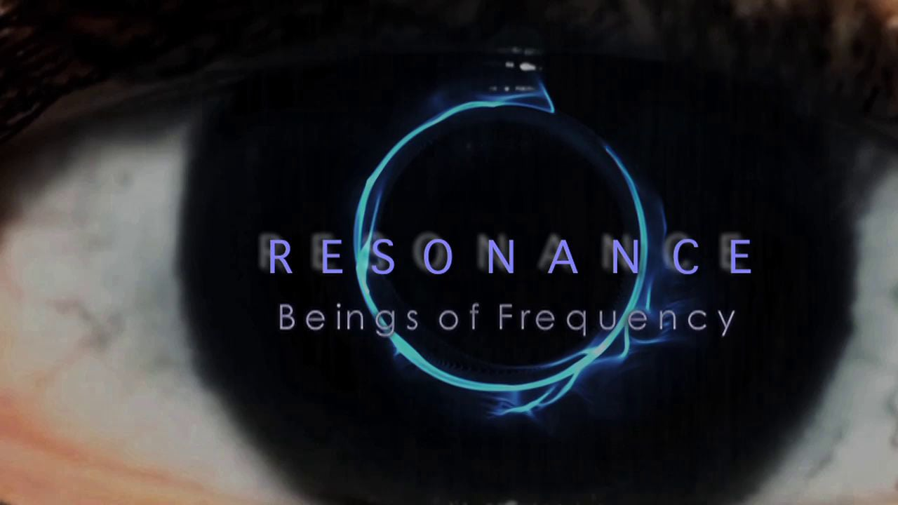 Resonance | Beings Of Frequency