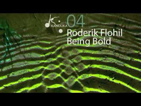 Roderik Flohil | Being Bold