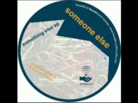 Someone Else | Bedroom Eyes