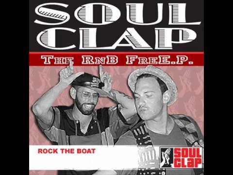 Soul Clap | Rock the Boat