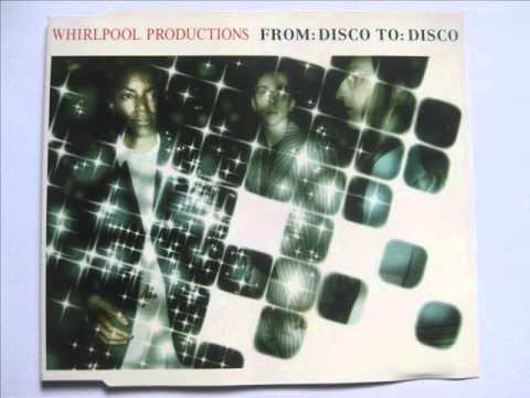 Whirlpool Productions | From Disco To Disco